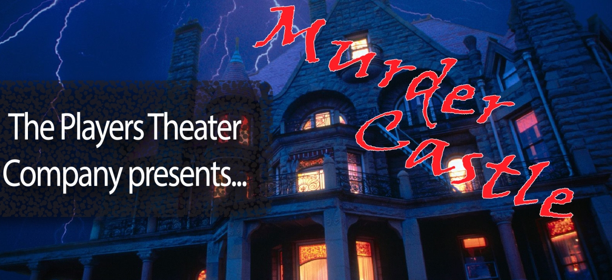 The Players Theatre Company Old Time Radio Hour - Murder Castle!
