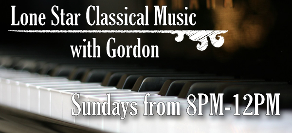Lone Star Classical Music After Dark - Sundays from 8PM-10PM