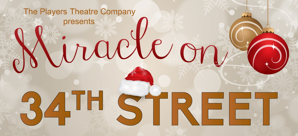 The Players Theatre Company Old Time Radio Hour - Miracle On 34th Street
