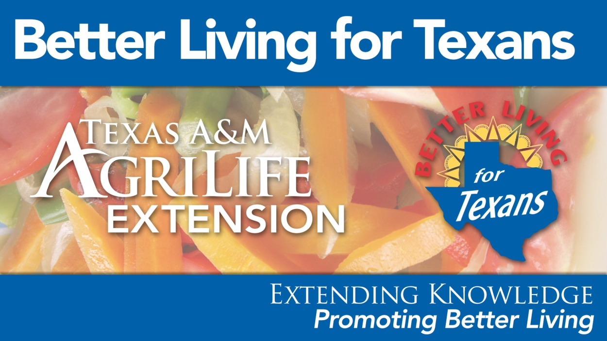 The Extension Hour - Better Living for Texans