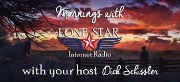 Mornings-with-Lone-Star-with-Dick-Schissler-6AM-to-10AM